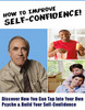 BOOST YOURSELF CONFIDENCE-HOW TO IMPROVE SELF CONFIDENCE