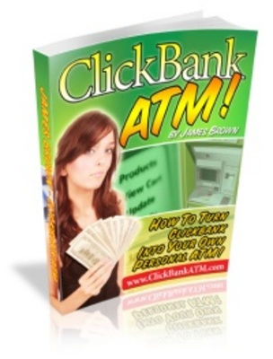 Product picture Clickbank ATM- EARNING MONEY ON THE INTERNET