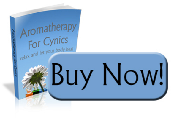 Product picture AROMATHERAPY FOR CYNICS - What is aromatherapy?